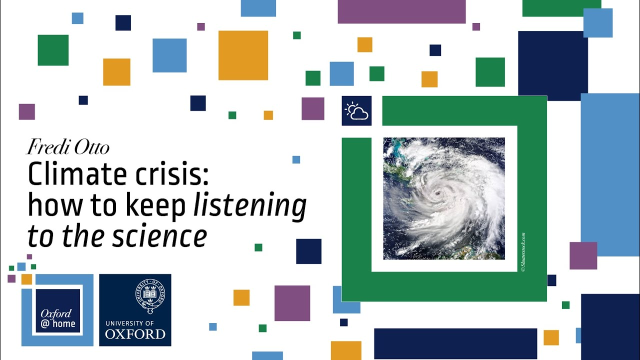 Climate crisis: how to keep 'listening to the science' LIVE (With Prof Fredi Otto)