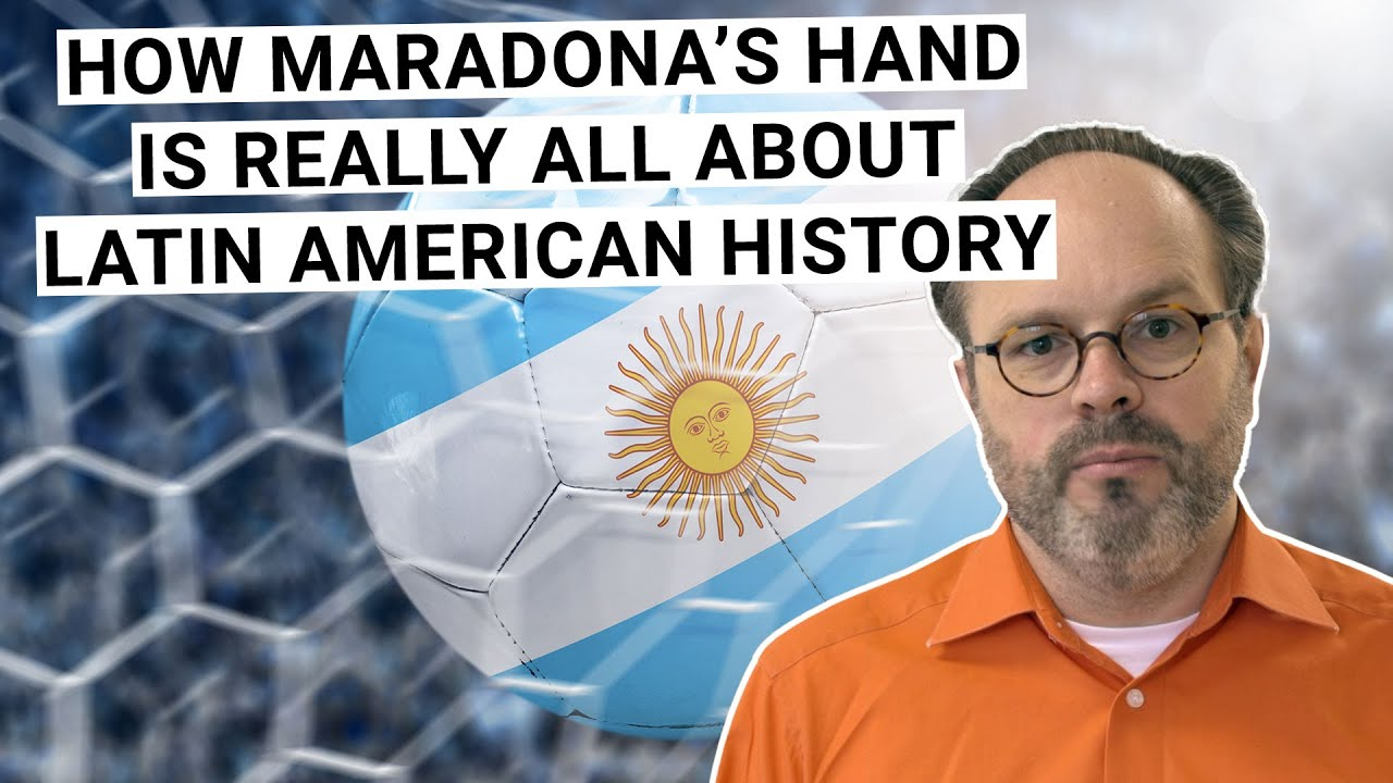 How Maradona's hand is really about Latin American history