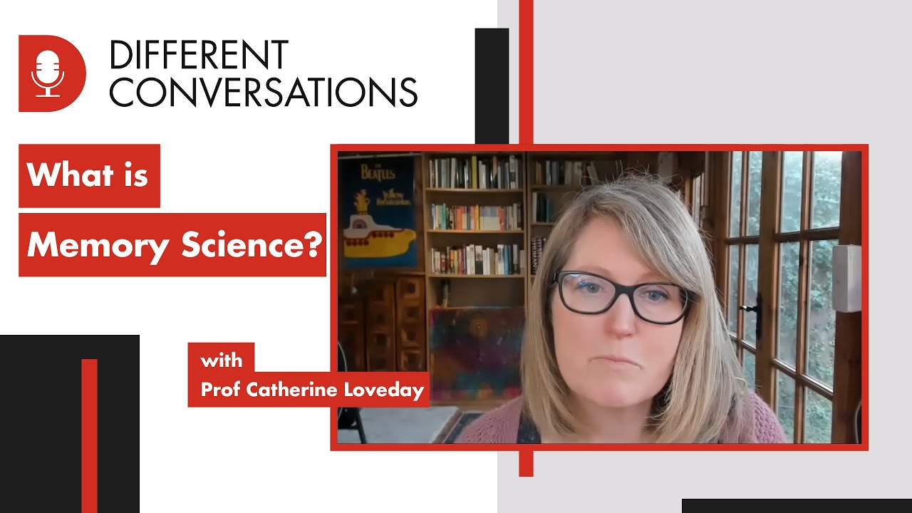 What is Memory Science? | Different Conversations 006 | University of Westminster Podcast