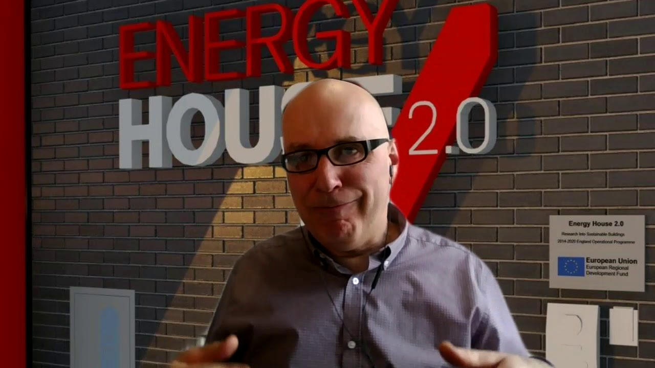Energy House 2.0 Smart Homes Workshop: March 2021 – Session 04