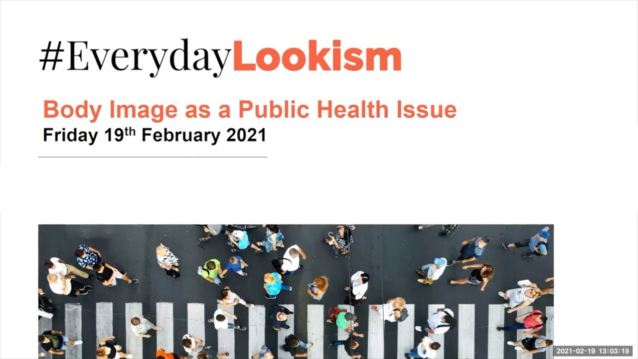 #EverydayLookism Body Image as a Public Health Issue