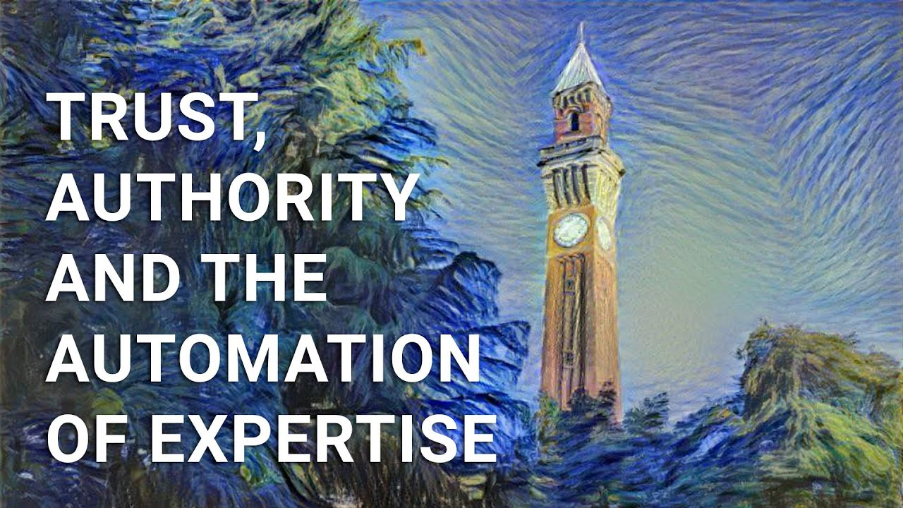 Trust, Authority and the Automation of Expertise