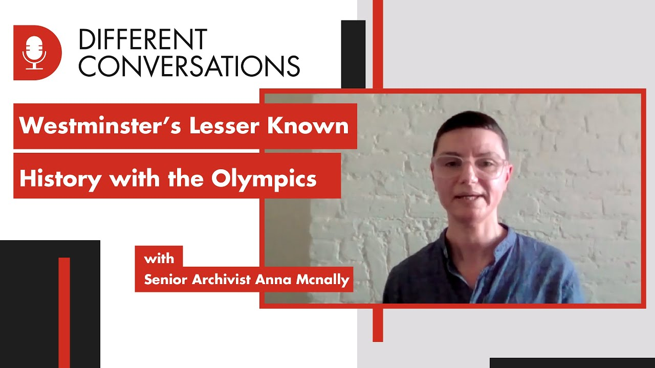 Westminster's Lesser-Known History with the Olympics | Different Conversations 009