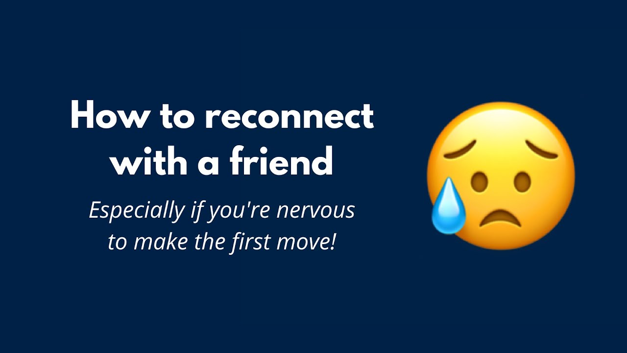 How Can You Reconnect With A Friend - Tips From A Psychologist!