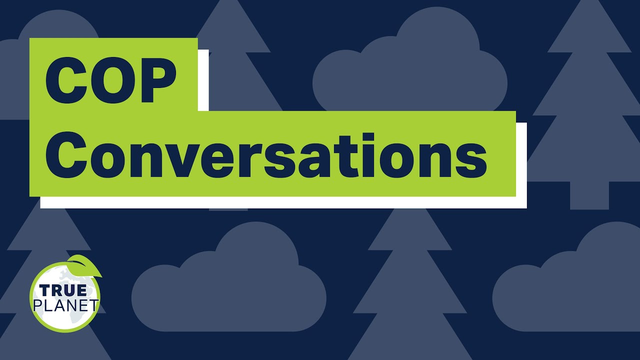 What are 'Nature-based Solutions' to climate change? 'COP Conversations' Series.