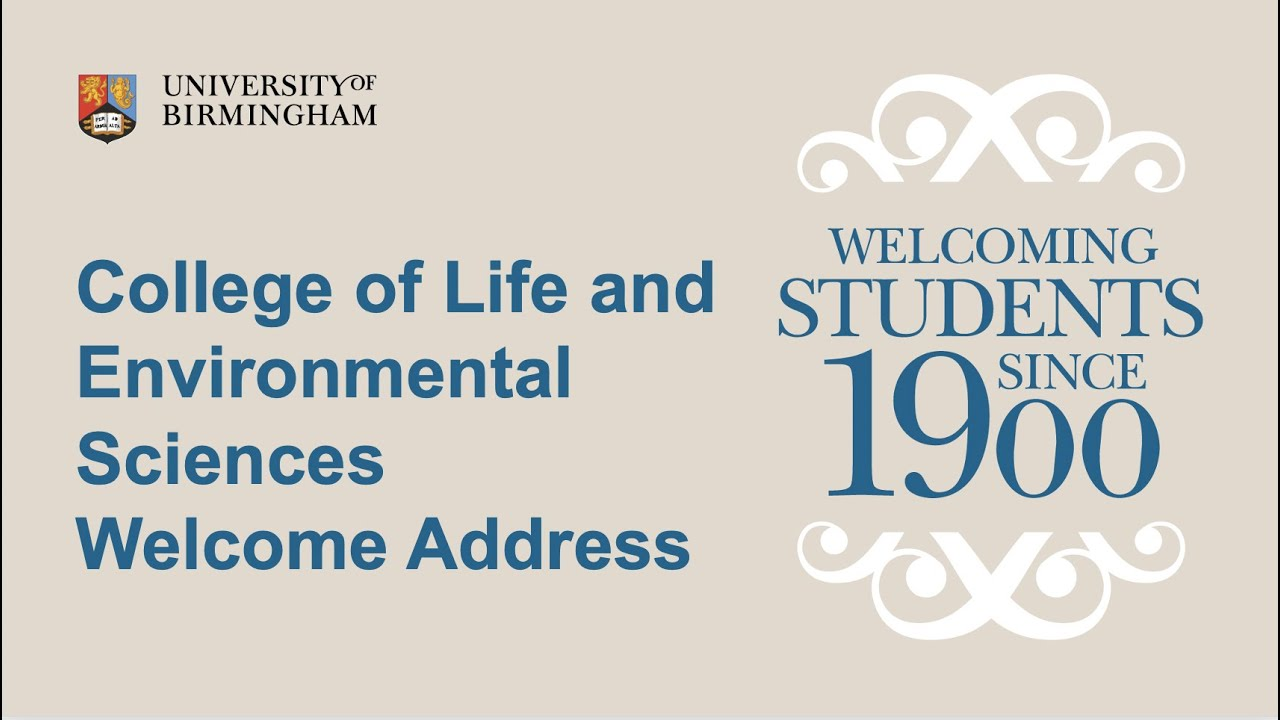 College of Life and Environmental Sciences Welcome Address