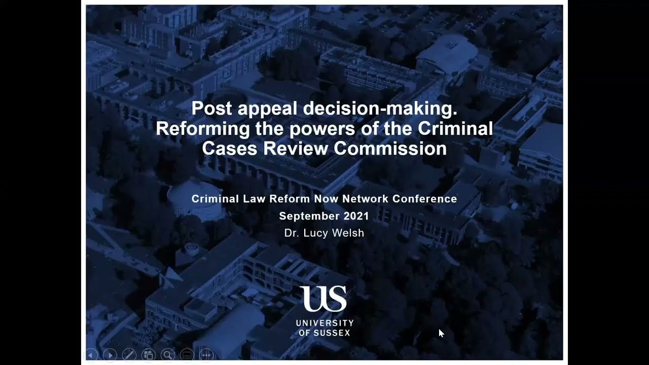 Post appeal decision-making. Reforming the powers of the Criminal Cases Review Commission