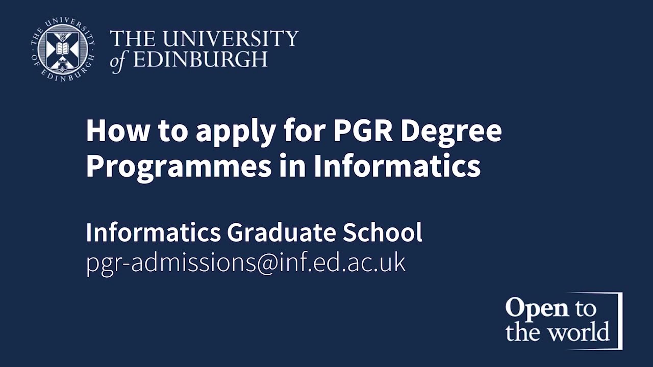 How to Apply for Postgraduate Research Degree Programmes in the School of Informatics
